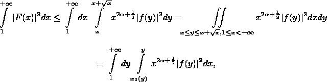 $$\int\limits_{1}^{+\infty}|F(x)|^2 dx \leq \int\limits_{1}^{+\infty}dx\int\limits_{x}^{x+\sqrt{x}}x^{2\alpha+\frac12}|f(y)|^2dy = \iint\limits_{x \leq y\leq x+\sqrt{x}, \ 1 \leq x < +\infty}x^{2\alpha+\frac12}|f(y)|^2 dxdy$$ $$ =\int\limits_{1}^{+\infty}dy\int\limits_{x_0(y)}^{y}x^{2\alpha+\frac12}|f(y)|^2dx,$$